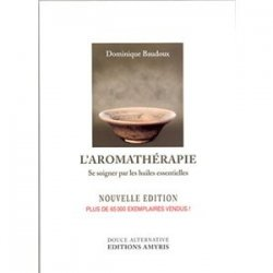 L'Aromatherapie par Dominique Baudoux