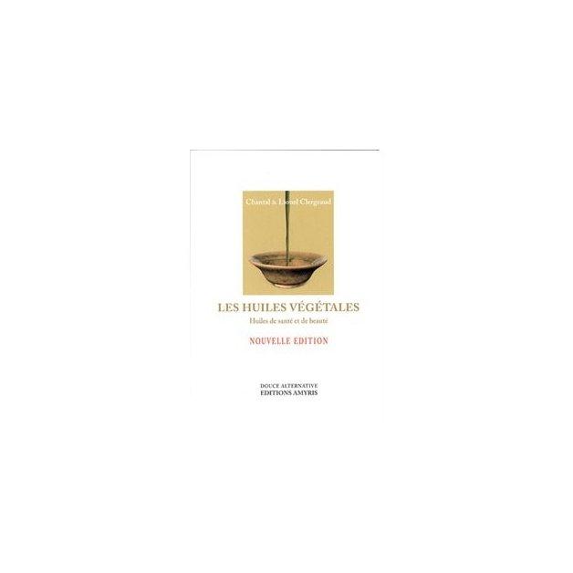 Les Huiles Végétales C. & L. Clergeaud Aliksir Livres, chartes et réflexologie
